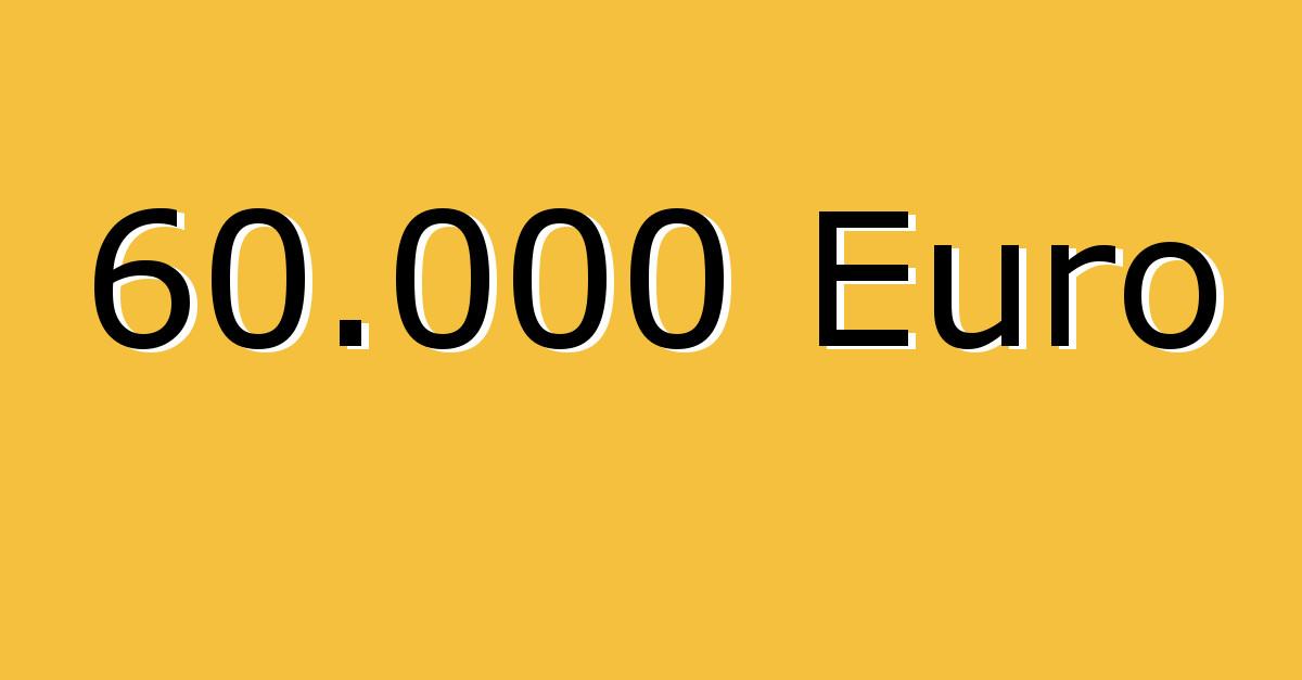 60.000 Euro geknackt